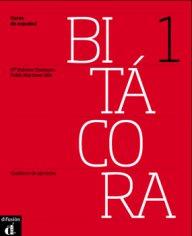 Bitácora Nivel 1 Cuaderno de ejercicios +CD- Учебна тетрадка с упражнения за ниво А1.
