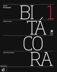 Bitácora Nivel 1 Libro del profesor- Учебник за учителя
