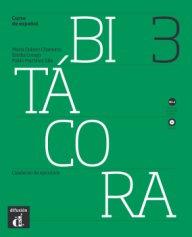 Bitácora Nivel 3 Cuaderno de ejercicios +CD- Учебна тетрадка с упражнения за ниво B1.
