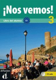 Nos vemos! Nivel 3 Libro del alumno + CD- Учебник по испански език ниво B1.