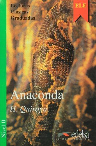 Anaconda.Nivel 2- Адаптирана книга на испански за ниво А2.