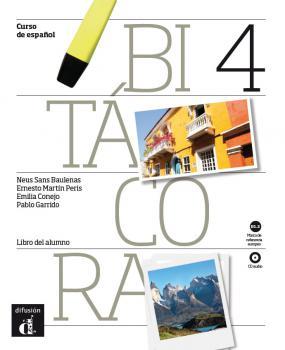 Bitácora Nivel 4 Libro del alumno +CD- Учебник по испански език за ниво B1.2 + CD