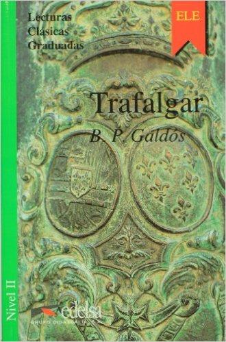 Trafalgar.Nivel 2- Адаптирана книга на испански за ниво А2.