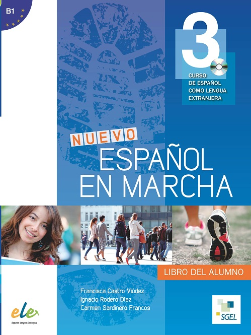 Nuevo Español en marcha 3 - Libro del alumno+CD.Учебник по испански език за ниво B1.