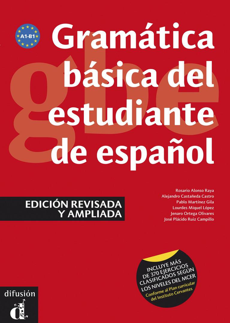 GRAMÁTICA BÁSICA DEL ESTUDIANTE DE ESPAÑOL Gramática básica del estudiante de español - Edición internacional
