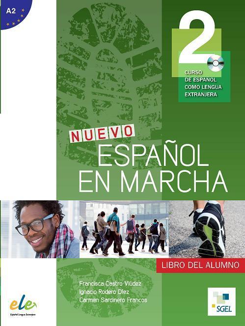 Nuevo Español en marcha 2 - Libro del alumno+CD. Учебник по испански език за ниво А2.