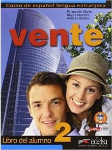 VENTE 2. LIBRO DEL ALUMNO.Учебник по испански език за ниви В1+
