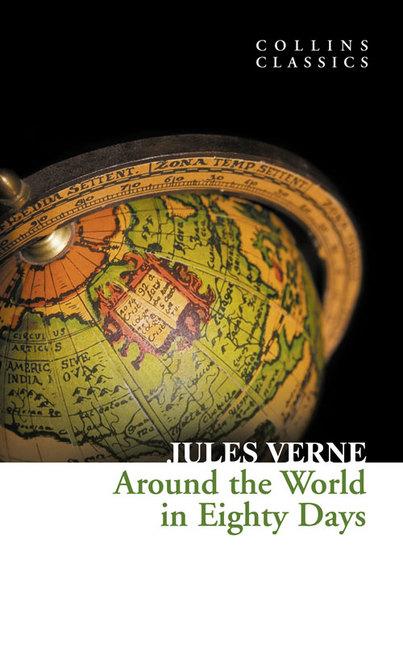 Collins Classics: Around The World in Eighty Days