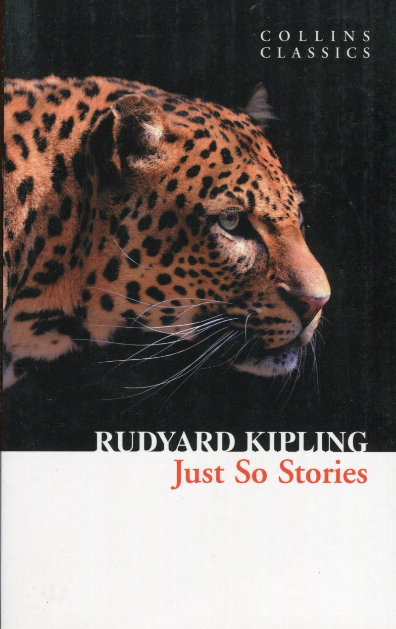 Collins Classics: Just So Stories