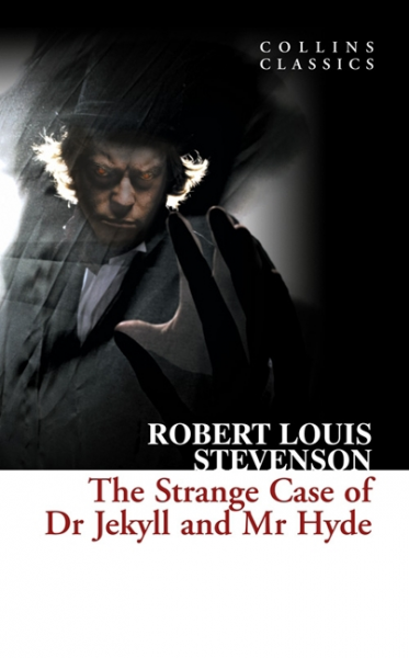 Collins Classics: The Strange Case Of Dr Jekyll And Mr Hyde