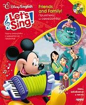 Let's Sing! Приятели и семейство!