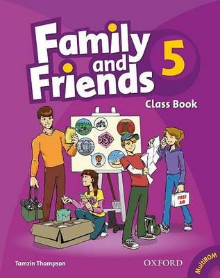 Family and Friends 5 Class Book and MultiROM Pack<br>Учебник по английски език за деца