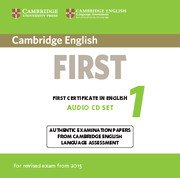 Cambridge First Certificate in English Practice Tests (NEW edition for revised exam 2015) <br> FCE 1 NEW Audio CDs (2)