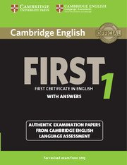 Cambridge First Certificate in English Practice Tests (NEW edition for revised exam 2015) <br> FCE 1 NEW Student's Book with Answers
