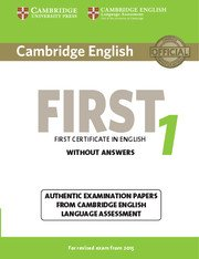 Cambridge First Certificate in English Practice Tests (NEW edition for revised exam 2015) <br> FCE 1 NEW Student's Book without Answers