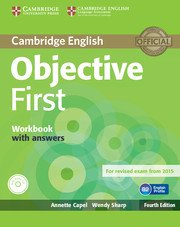 Objective First Forth Edition <br> Workbook with ans. + Audio CD