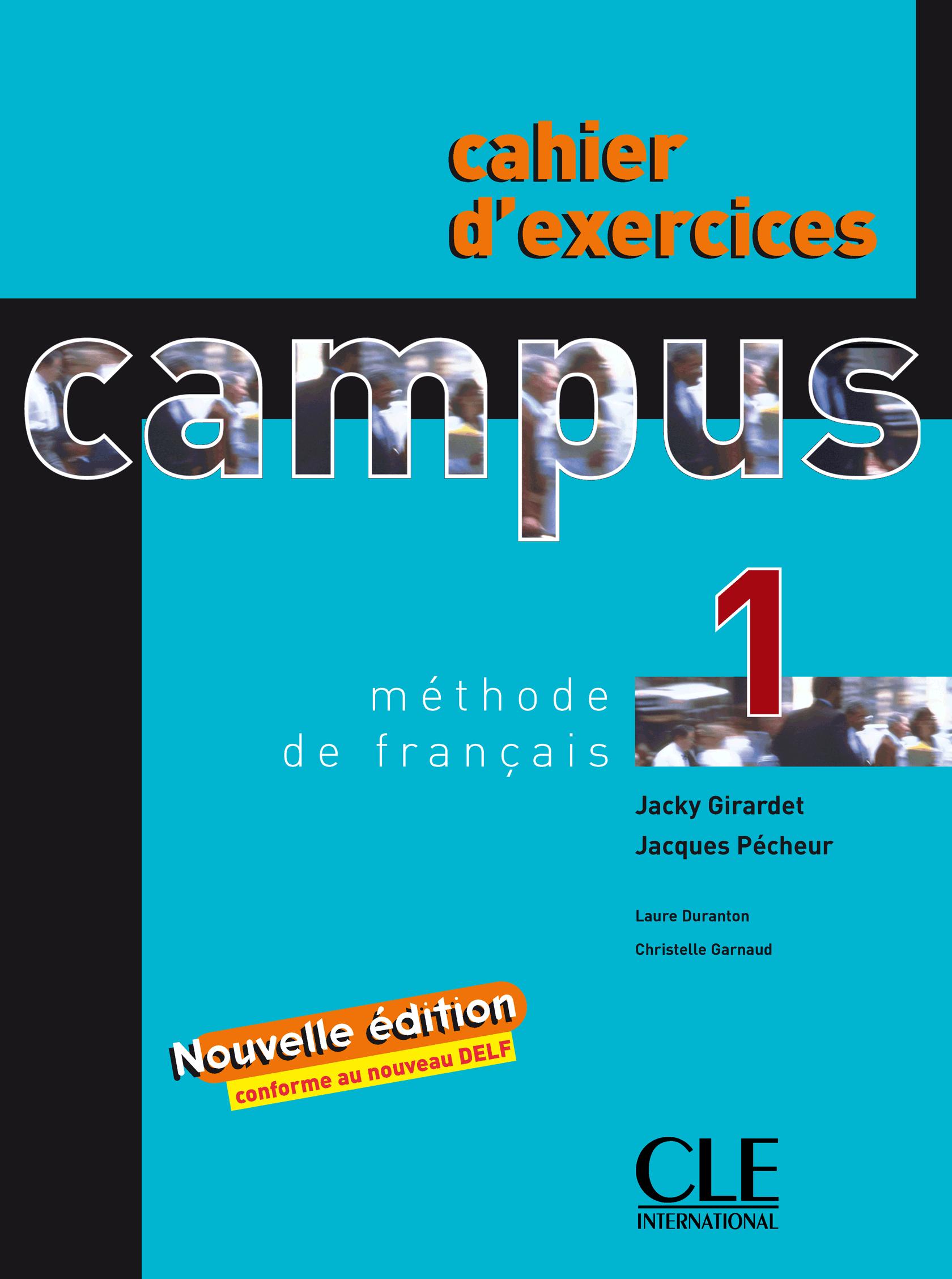 Campus 1 - édition 2006 - Cahier d'exercices. Учебна тетрадка по френски език