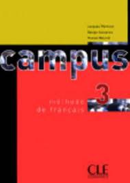 Campus 3 - Livre de l\'élève. Учебник по френски език.