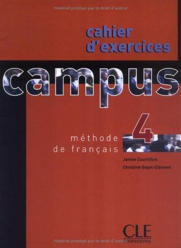 Campus 4 - Cahier d\'exercices.Учебна тетрадка по френски език.