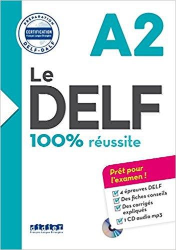 Le DELF  100% réussite A2  Livre + CD