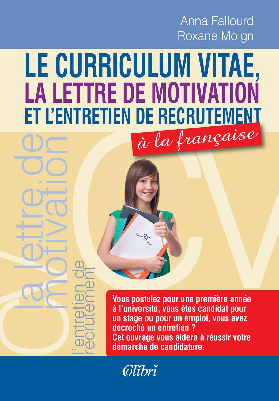 Le curriculum vitae, la lettre de motivation et l'entretien de recrutement à la française. Автобиография, мотивационно писмо и интервюто за работа на Френски.