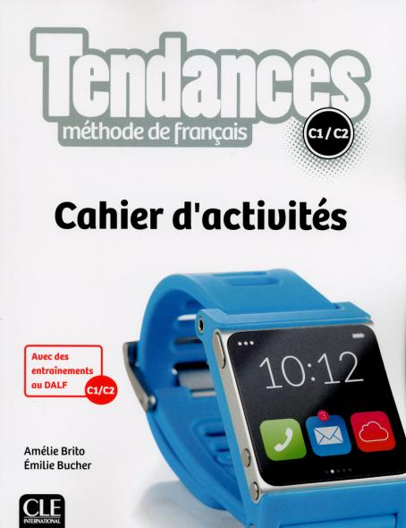 Tendances - Niveau C1/C2 - Cahier d'activités