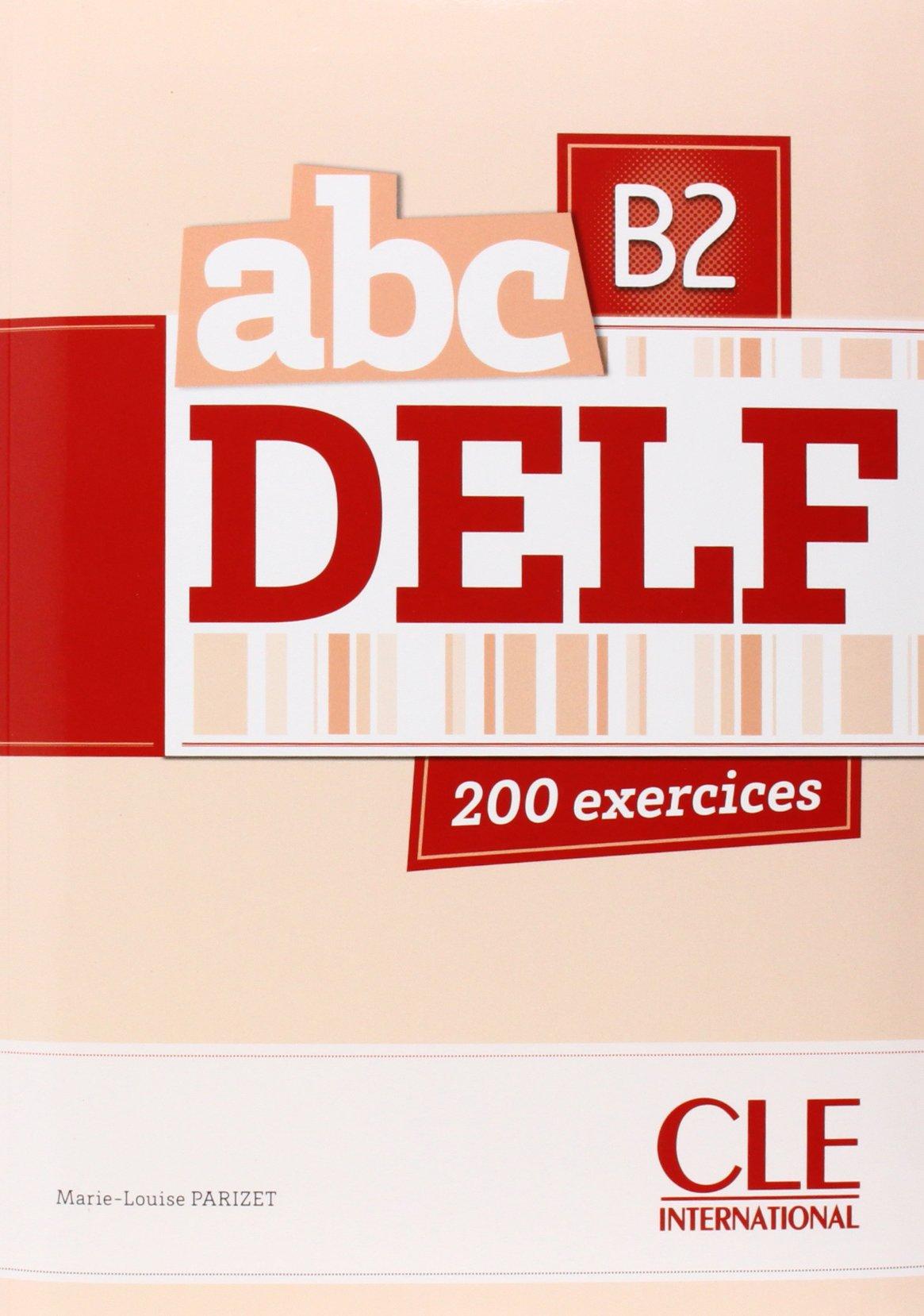 ABC DELF B2 tout public livre + CD audio + corriges