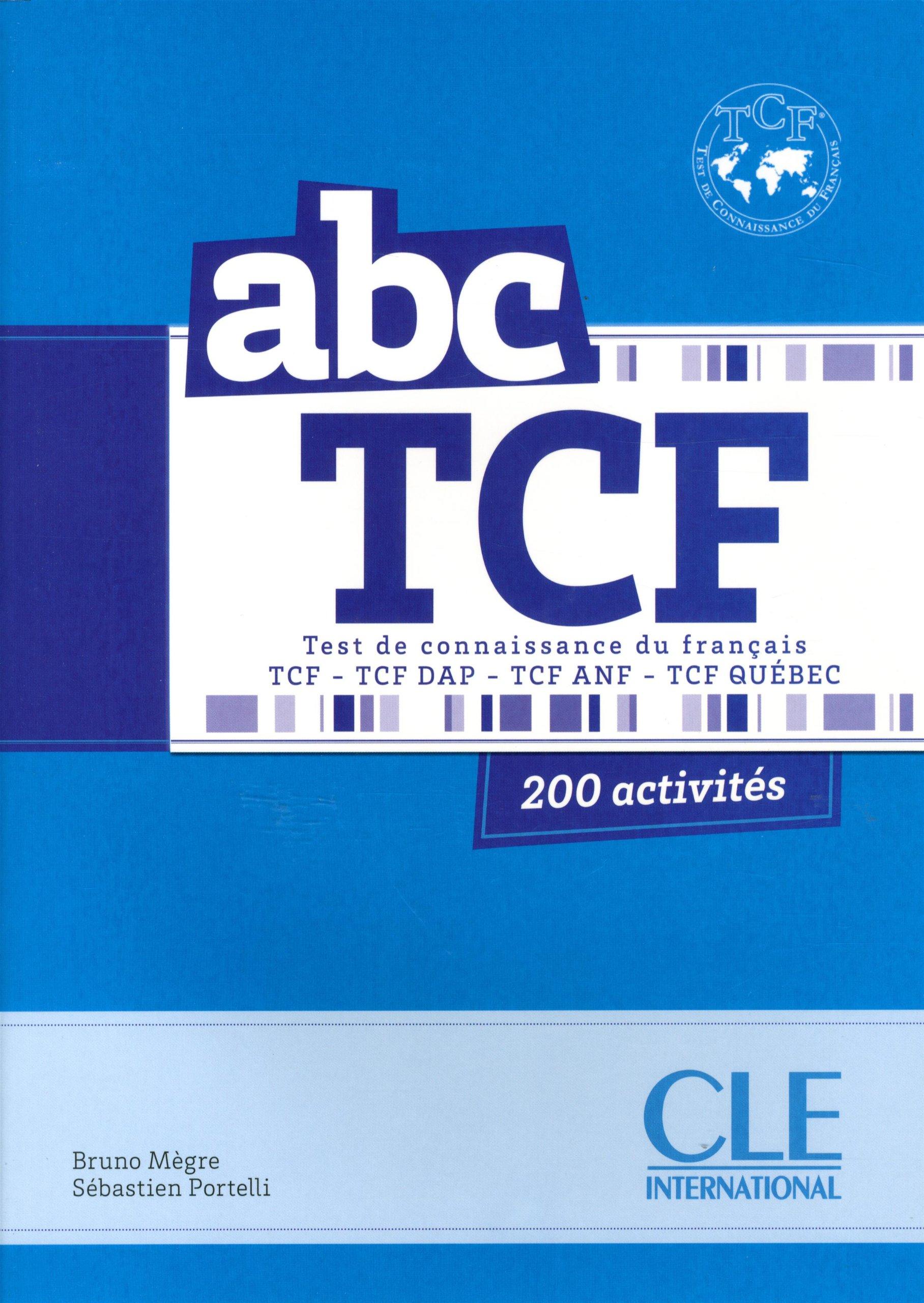 ABC TCF - Livre + CD audio.Подготовка за сертификат TCF по френски език.