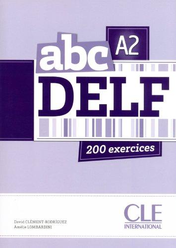 ABC DELF A2 tout public : livre + CD audio + corriges
