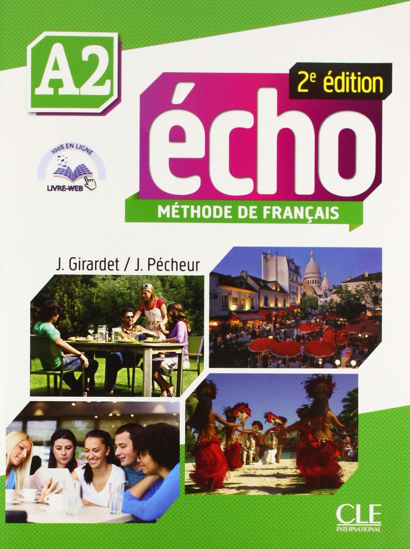 ÉCHO A2 - LIVRE DE L\'ÉLÈVE (+DVD) Учебник по френски език
