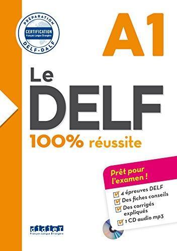 Le DELF 100% réussite  A1 Livre + CD