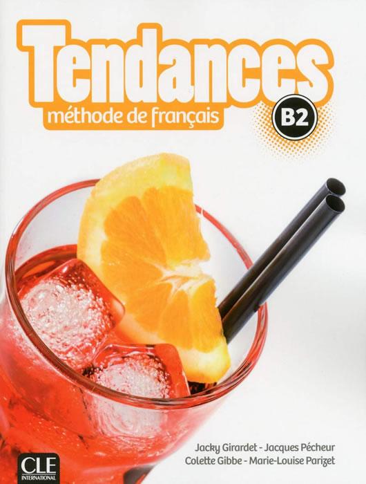 Tendances Niveau B2 - Livre de l'élève + DVD-Rom
