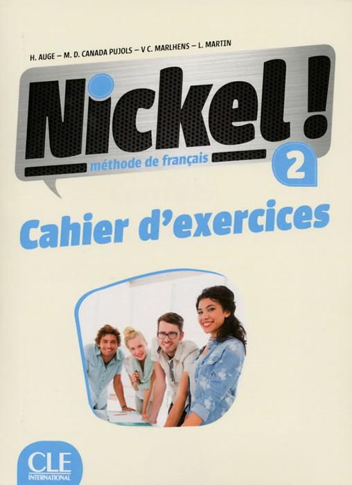 Nickel! 2, учебна тетрадка по френски език, ниво А2 + CD