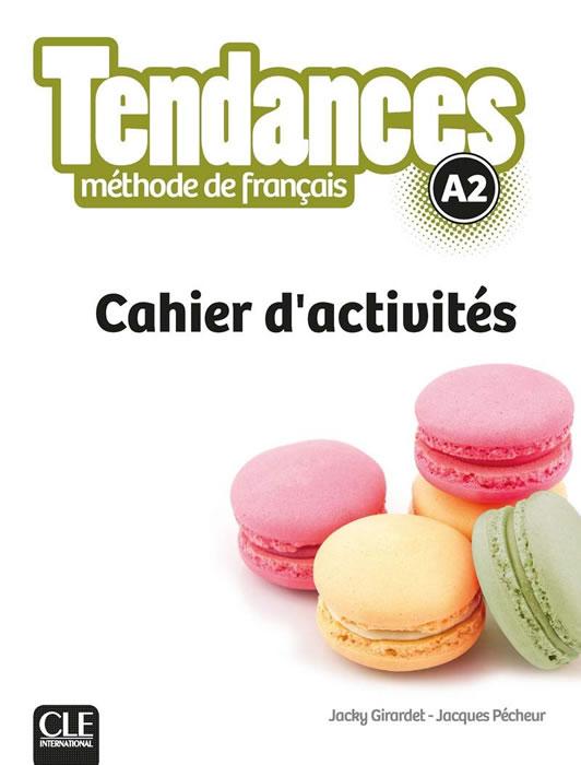 Tendances Niveau А2 - Cahier d'activités