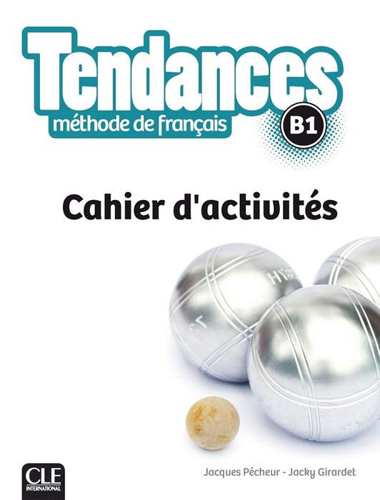 Tendances Niveau В1 - Cahier d'activités