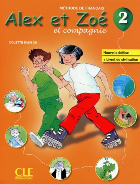 Alex et Zoé - Niveau 2 - Livre de l'élève