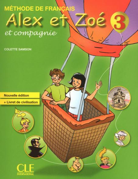 Alex et Zoé - Niveau 3 - Livre de l'élève