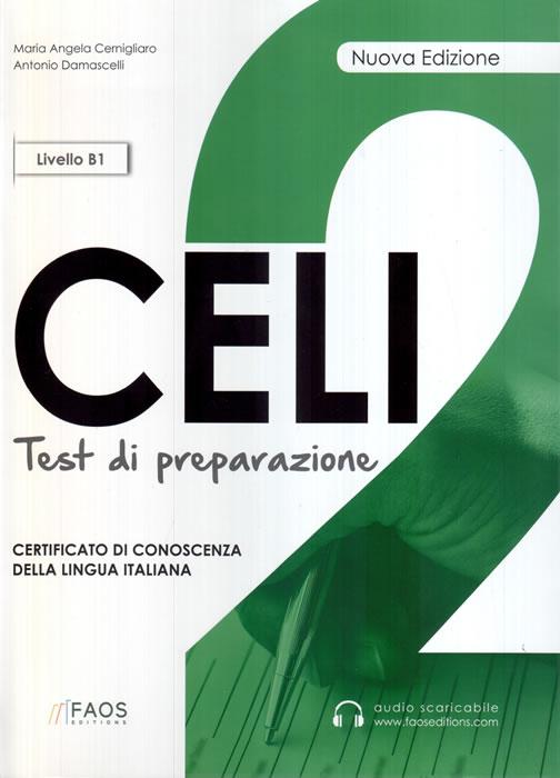 CELI 2 + CD LIVELLO B1 TESTI DI PREPARAZIONE