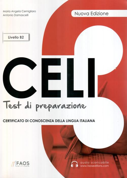 CELI 3 + CD LIVELLO B2 TESTI DI PREPARAZIONE