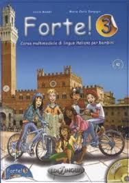 Forte! 3- Libro dello studente ed esercizi + CD ROM + CD Audio