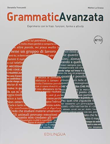 GrammaticAvanzata: Libro B2+/C2