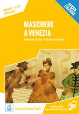 Maschere a Venezia.Nuova edizione Livello A1-A2