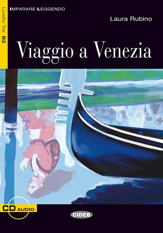 Viaggio a Venezia+CD.Адаптирана книга за ниво В2