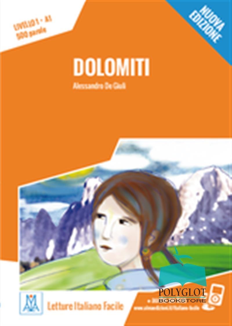 Dolomiti.Nuova edizione Livello A1