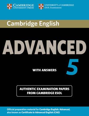 Cambridge Certificate in Advanced English (NEW edition for revised exam 2015) - CAE 5 Student's Book with answers - Практически тестове за изпита по английски език Advanced с отговори. Книга 5