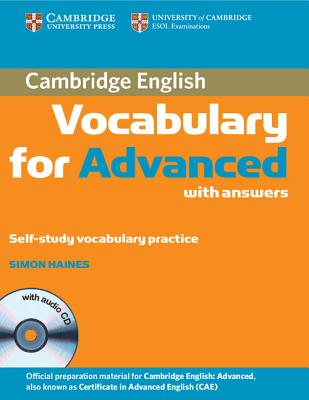 Cambridge Vocabulary for Advanced - Book with ans. + Audio-CD - Лексика за сертификат CAE по английски език