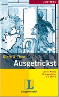 Klara und Theo: Ausgetrickst A2 Buch