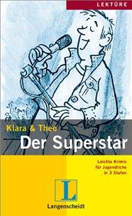 Klara und Theo: Der Superstar Buch   A1-A2