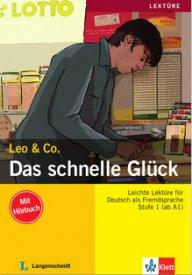 Leo und Co. Das schnelle Glück  Buch + CD,A1-A2