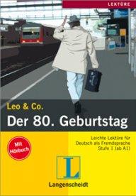 Leo und Co. Der 80. Geburtstag   Buch + CD,A1-A2